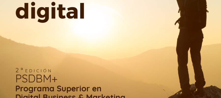 Programa Superior en Digital Business & Marketing